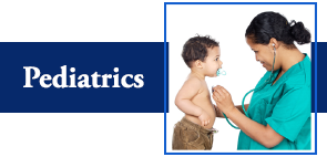 Pediatrics - Pediatric Clinic